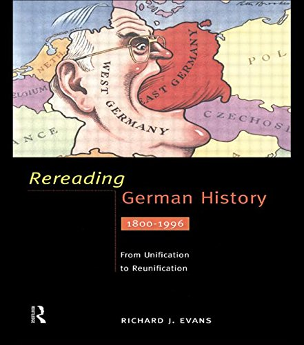 9780415159005: Rereading German History: From Unification to Reunification 1800-1996