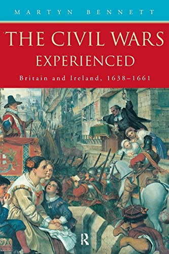 9780415159029: The Civil Wars Experienced: Britain and Ireland, 1638-1661