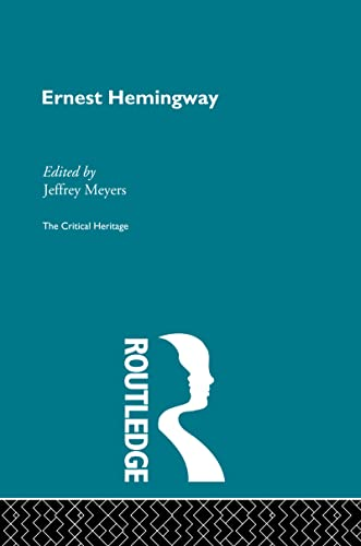 9780415159340: Ernest Hemingway (Critical Heritage) (Volume 5)