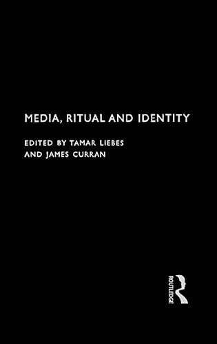 9780415159913: Media, Ritual and Identity (Communication and Society)