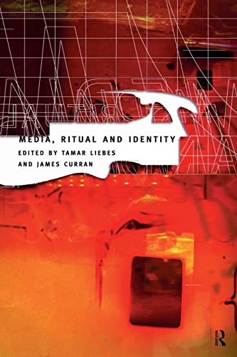 9780415159920: Media, Ritual and Identity (Communication and Society)