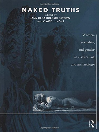 9780415159951: Naked Truths: Women, Sexuality and Gender in Classical Art and Archaeology