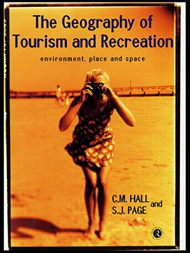9780415160049: The Geography of Tourism and Recreation: Environment, Place and Space