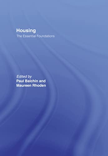 Housing : The Essential Foundations: Dr Paul Balchin