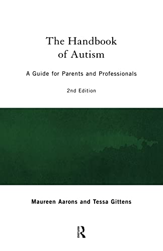 9780415160353: The Handbook of Autism: A Guide for Parents and Professionals