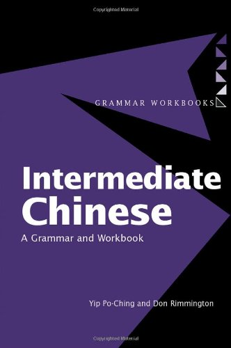 9780415160391: Intermediate Chinese: A Grammar and Workbook (Grammar Workbooks)