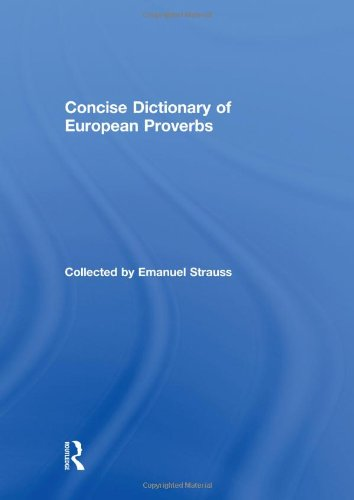 9780415160506: Concise Dictionary of European Proverbs