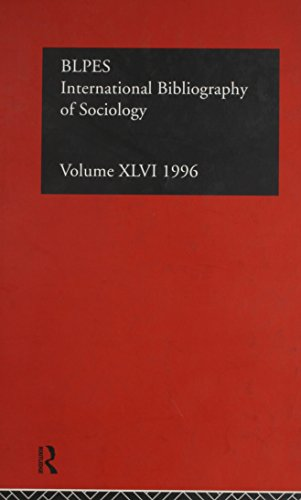 International Bibliography of sociology : 46 (International bibliography of the social sciences ...