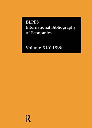 IBSS: Economics: 1996 Volume 45 (International Bibliography of Economics (Ibss: Economics)): ...