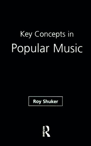 9780415161039: Key Concepts in Popular Music