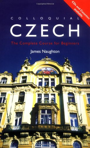 9780415161343: Colloquial Czech: The Complete Course for Beginners (Colloquial Series)
