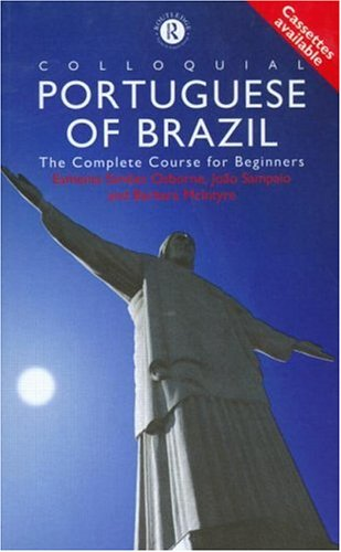 9780415161374: Colloquial Portuguese of Brazil: The Complete Course for Beginners (Colloquial Series (Book Only))