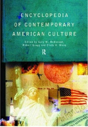 9780415161619: Encyclopedia of Contemporary American Culture (Encyclopedias of Contemporary Culture)