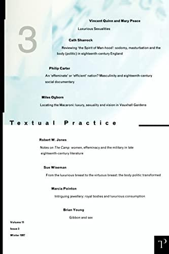 Luxurious Sexualities: Textual Practice Volume 11 Issue 3