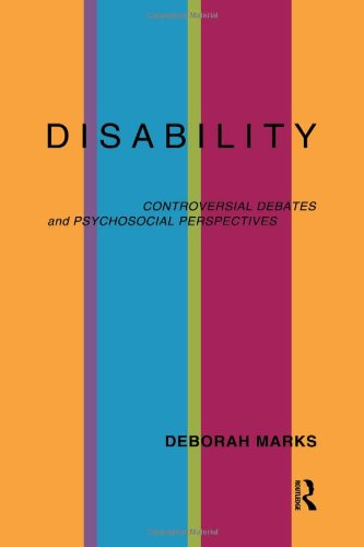 9780415162029: Disability: Controversial Debates and Psychosocial Perspectives