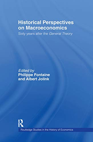 9780415162418: Historical Perspectives on Macroeconomics: Sixty Years After the 'General Theory' (Routledge Studies in the History of Economics)