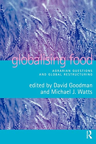 9780415162531: Globalising Food: Agrarian Questions and Global Restructuring