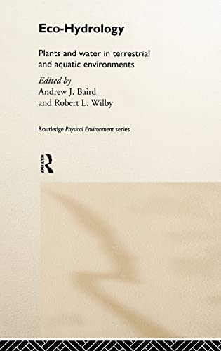 9780415162722: Eco-Hydrology: Plants and Water in Terrestrial and Aquatic Environments (Physical Environment Series)