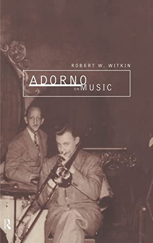 9780415162913: Adorno on Music (International Library of Sociology)