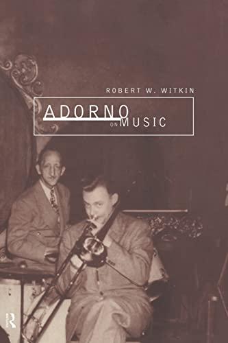 9780415162920: Adorno on Music (International Library of Sociology)
