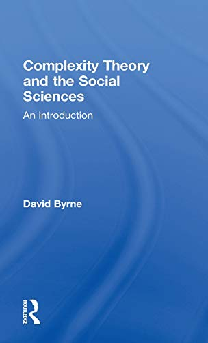 9780415162951: Complexity Theory and the Social Sciences: An Introduction