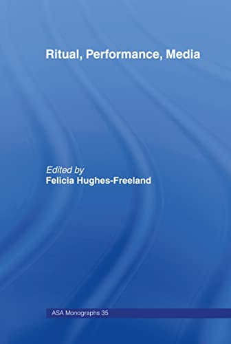 9780415163378: Ritual, Performance, Media (ASA Monographs)