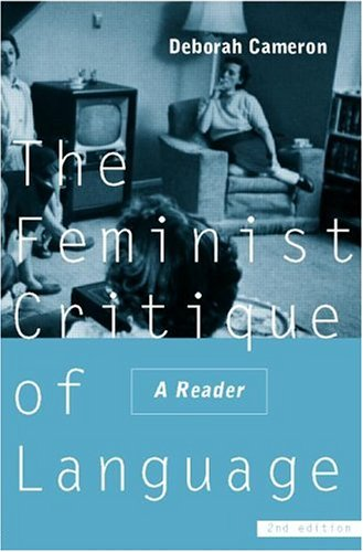 9780415163996: The Feminist Critique of Language: A Reader