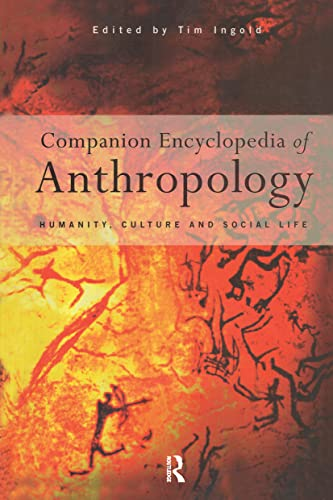 9780415164214: Companion Encyclopedia of Anthropology: Humanity, Culture and Social Life (Routledge Reference)