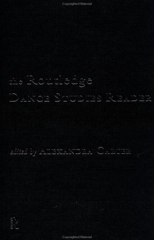 9780415164467: The Routledge Dance Studies Reader