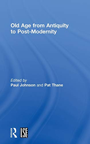 9780415164641: Old Age from Antiquity to Post-Modernity (Routledge Studies in Cultural History, 1)