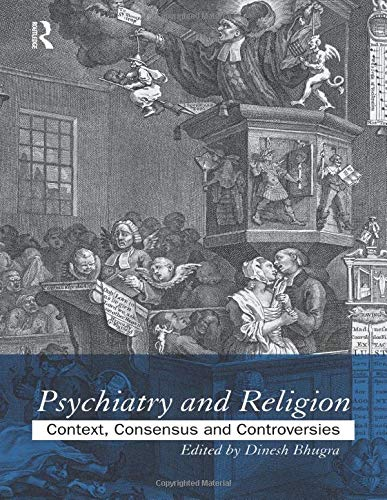9780415165129: Psychiatry and Religion: Context, Consensus and Controversies