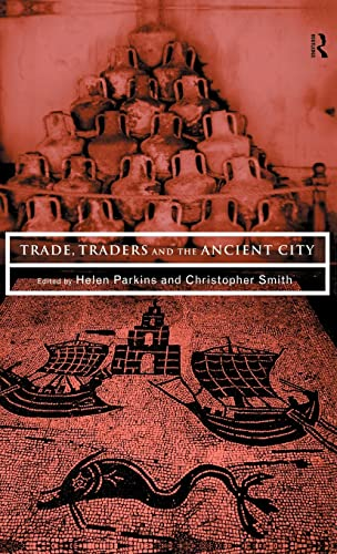 9780415165174: Trade, Traders and the Ancient City