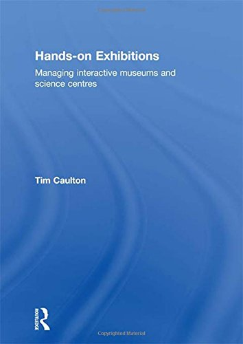 9780415165211: Hands-On Exhibitions: Managing Interactive Museums and Science Centres (Heritage: Care-Preservation-Management)