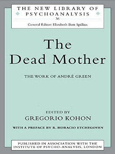 9780415165280: The Dead Mother: The Work of Andre Green