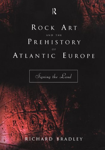 9780415165365: Rock Art and the Prehistory of Atlantic Europe: Signing the Land