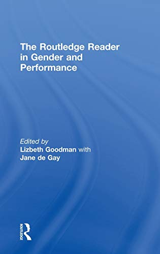 9780415165822: The Routledge Reader in Gender and Performance