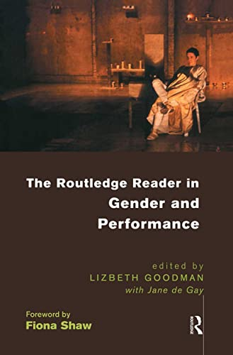 9780415165839: The Routledge Reader in Gender and Performance