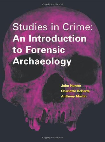 9780415166126: Studies in Crime: An Introduction to Forensic Archaeology (Batsford)