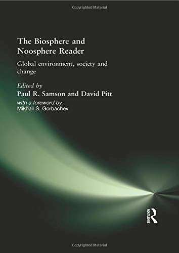 9780415166454: The Biosphere and Noosphere Reader: Global Environment, Society and Change