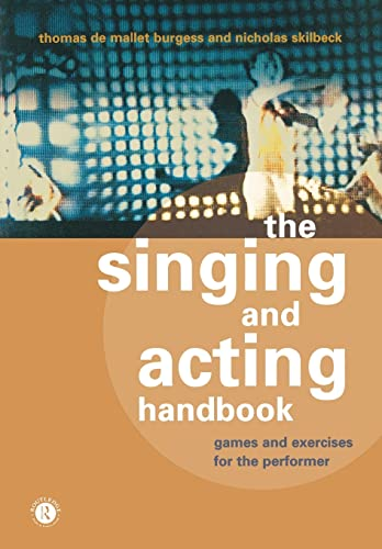 9780415166584: The Singing and Acting Handbook: Games and Exercises for the Performer