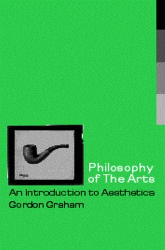 9780415166881: Philosophy of the Arts: An Introduction to Aesthetics