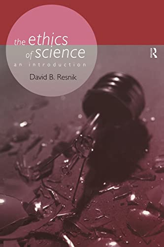 9780415166980: The Ethics of Science: An Introduction (Philosophical Issues in Science)