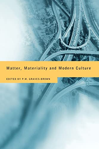 9780415167055: Matter, Materiality and Modern Culture