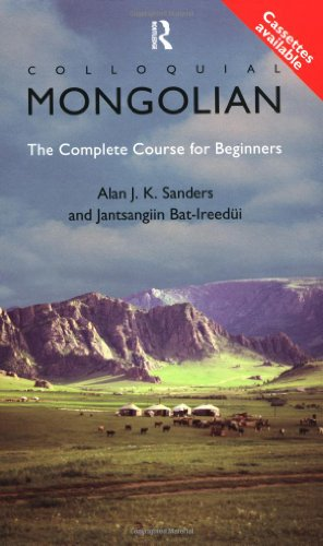 9780415167161: Colloquial Mongolian: The Complete Course for Beginners (Colloquial Series)