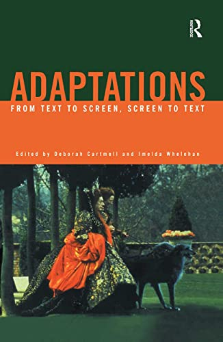 9780415167383: Adaptations: From Text to Screen, Screen to Text