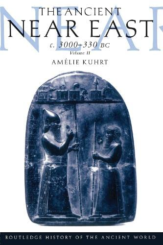 9780415167642: Ancient near East C3000-330 BC: Vol II