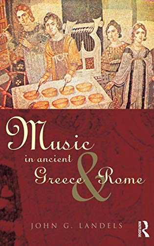 9780415167765: Music in Ancient Greece and Rome