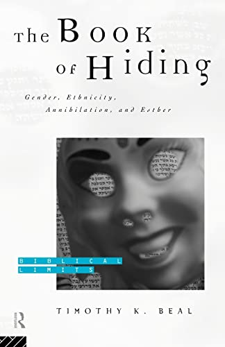 9780415167802: The Book of Hiding: Gender, Ethnicity, Annihilation, and Esther (Biblical Limits)