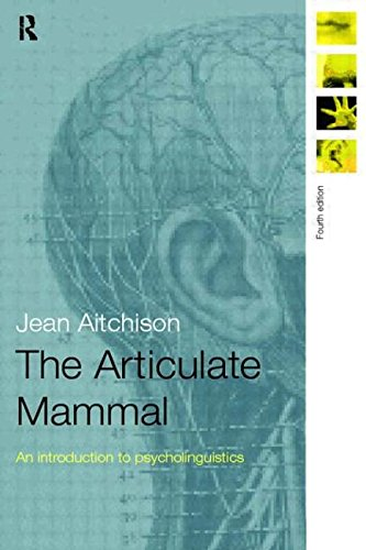 9780415167918: The Articulate Mammal: Introduction to Psycholinguistics