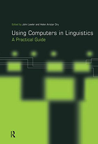 9780415167925: Using Computers in Linguistics: A Practical Guide
